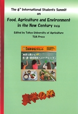 The 6th International Students Summit on Food, Agriculture and Environment in the New Century Vol.6